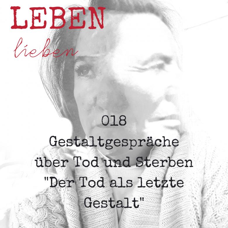 018 Tod und Sterben Podcast